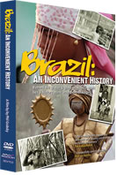 Brazil an inconvenient truth